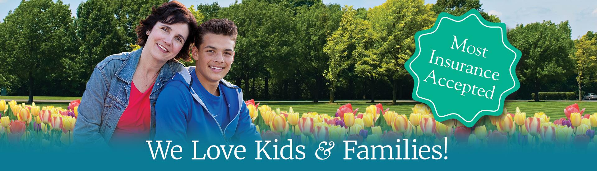 We Love Kids & Families